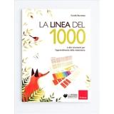 Erickson La linea del 1000 libro Educativo Libro in brossura ITA 87 pagine